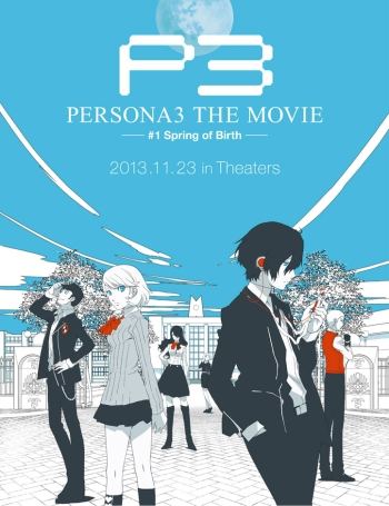Persona 3 The Movie #1: Spring of Birth