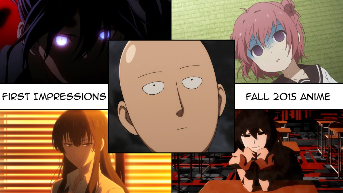 First Impressions - Fall 2015 Anime